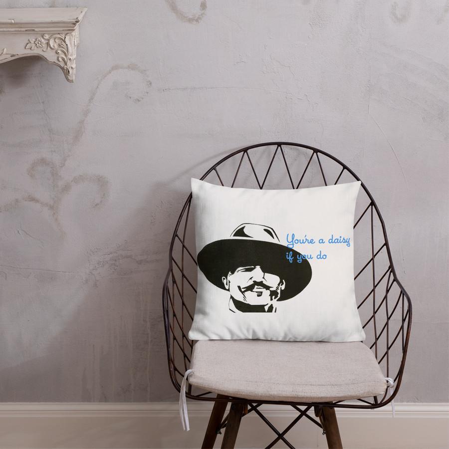 Daisy If You Do Pillow