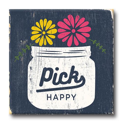MINI SIGN | PICK HAPPY