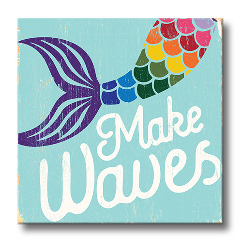 MINI SIGN | MAKE WAVES