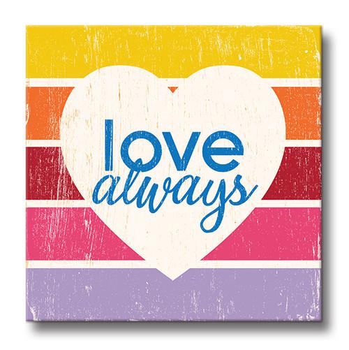 MINI SIGN | LOVE ALWAYS