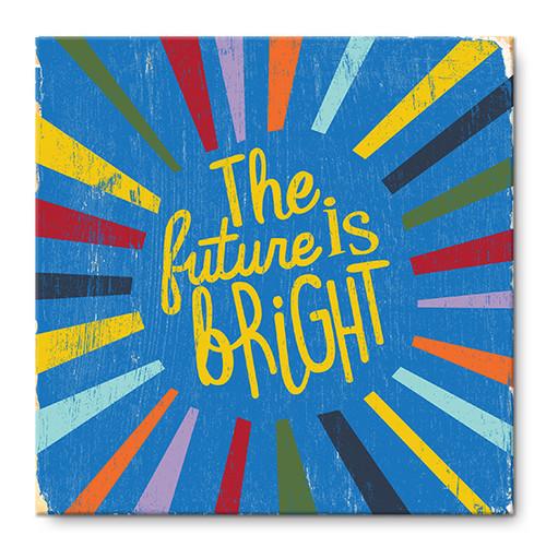MINI SIGN | THE FUTURE IS BRIGHT