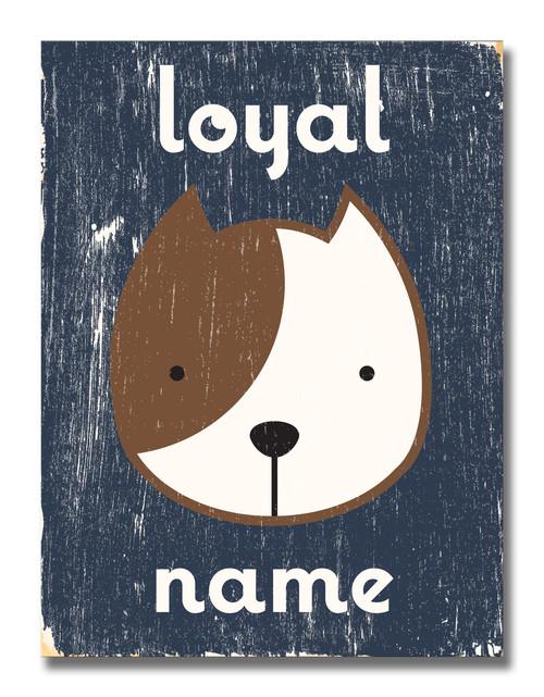 SIGN   LOYAL DOG