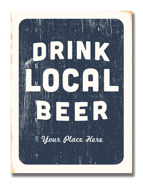 SIGN | DRINK LOCAL