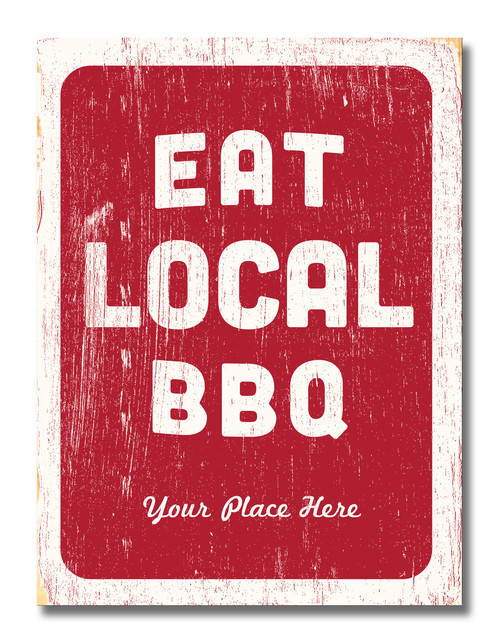 SIGN | EAT LOCAL BBQ