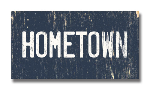 SIGN | HOMETOWN