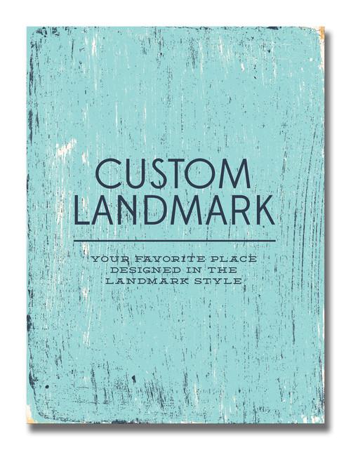 SIGN | CUSTOM LANDMARK