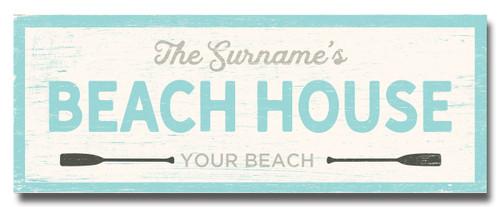 SIGN | YOUR BEACH HOUSE