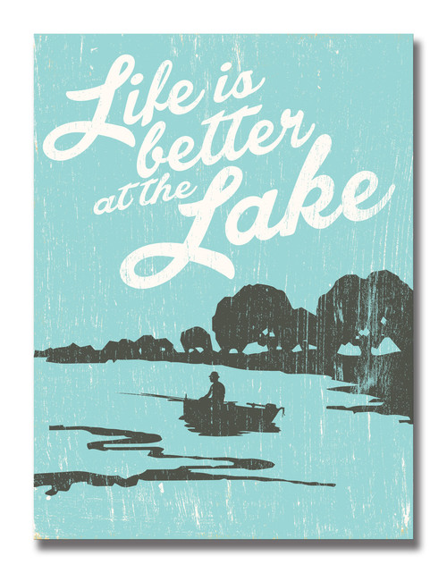 SIGN | BETTER AT THE LAKE
