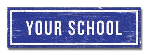 SIGN | LOCALE: SCHOOL