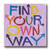 MINI SIGN | FIND YOUR WAY