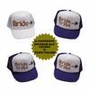 Bachelorette Party Hats | Customized Trucker Caps | 15062 (Fonts in Picture Gallery)