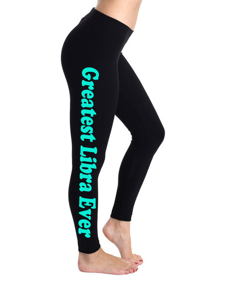 Greatest Libra Ever Legging Pants