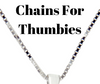 Chains - Thumbies