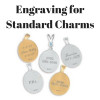 Engraving for Standard Charms