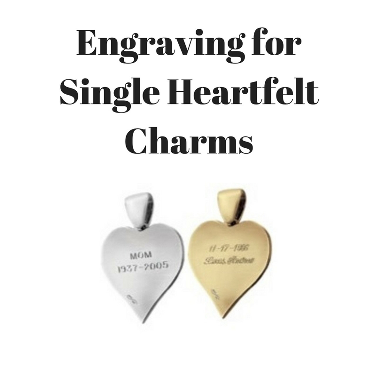 Engraving for Single Heartfelt Charms (BACK)