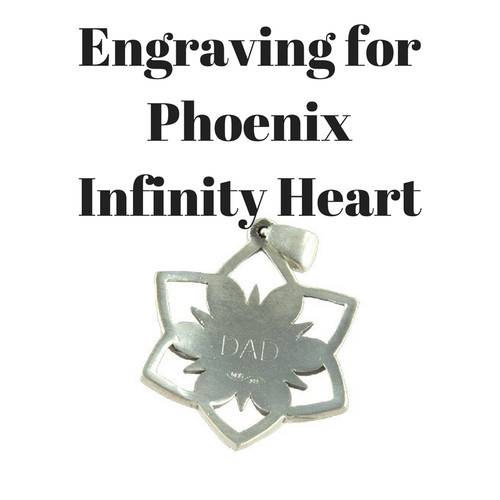 Engraving for Phoenix Infinity Heart (BACK)