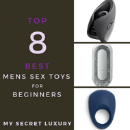 8 Best Men's Sex Toys for Beginners 2021