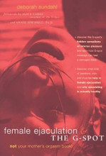 Female Ejaculation and the G-spot by Deborah Sundahl