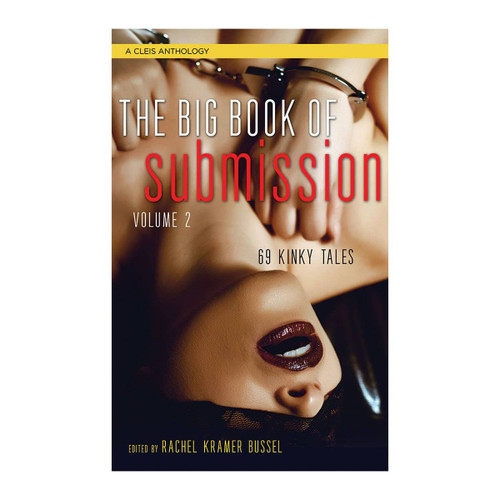 Big Book of Submission by Rachel Kramer Bussel