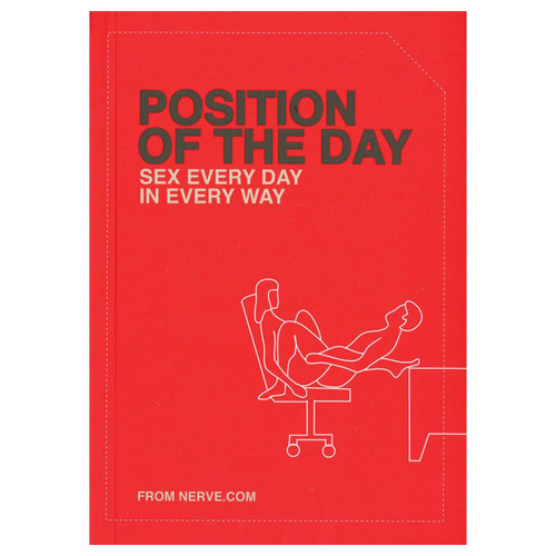 Position of the Day or Sex Every Day Every Way