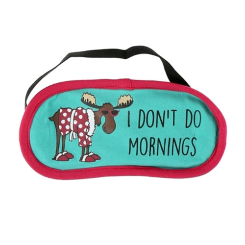 SLEEP MASK DON'T DO MORNINGS