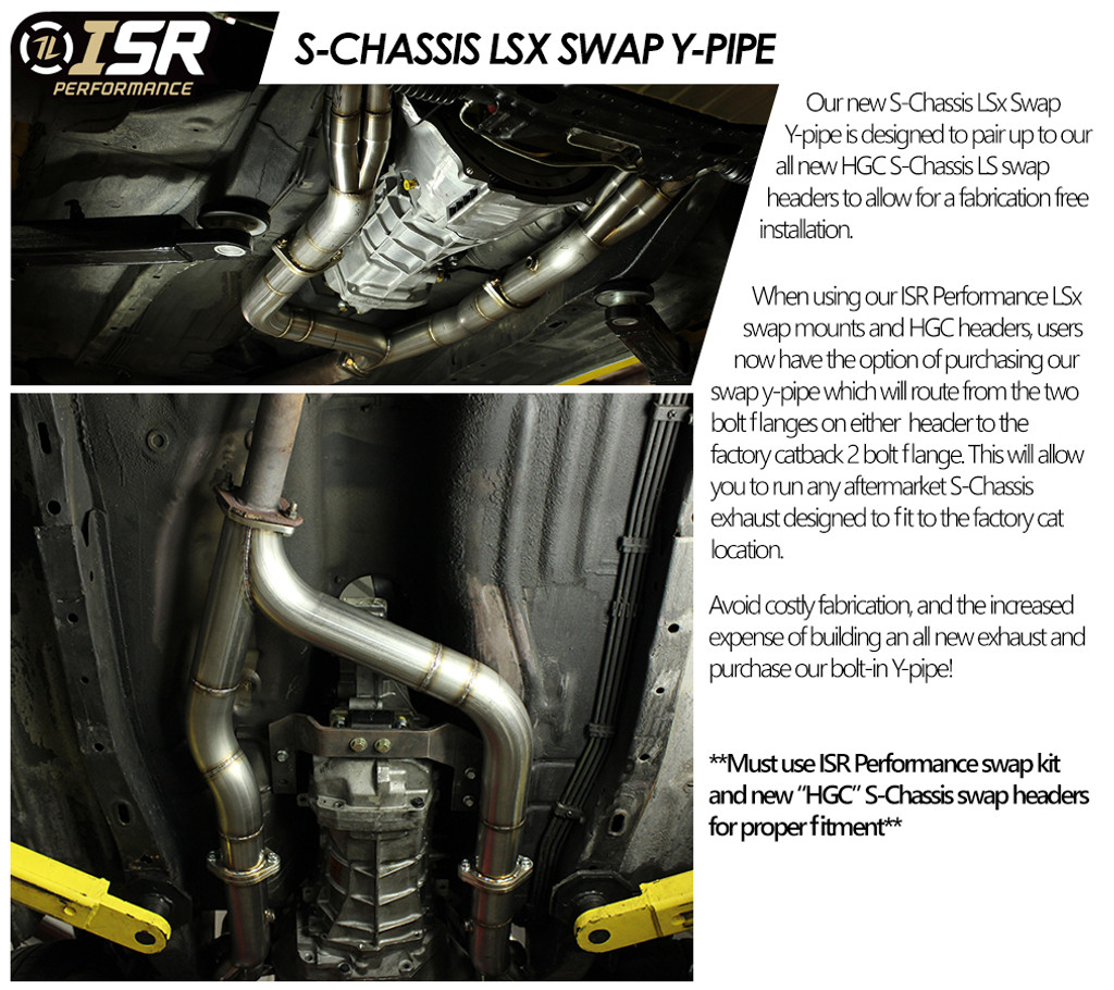ISR Performance LS Swap Y-Pipe - Nissan 240sx S13/S14 Presented By Ace Up Motorsports