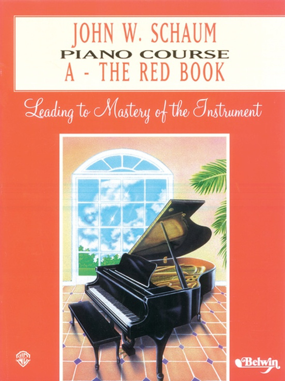 Alfred's John W  Schaum Piano Course A: The Red Book