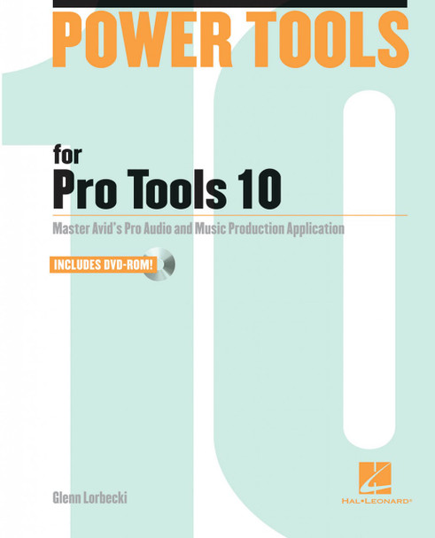 Power Tools for Pro Tools 10 (Power Tools Series) [Paperback] by Glenn Lorbecki