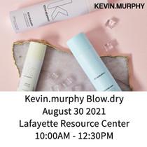KevinMurphy BlowDry 8.30 Lafayette