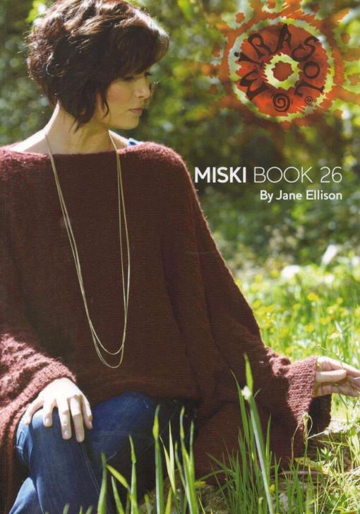 Miski Mirasol Knitting Pattern Book 26 by Jane Ellison