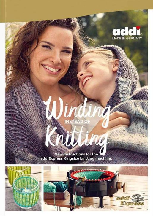 Winding Instead of Knitting - addi Pattern Book