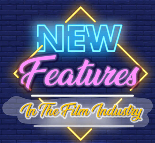New Features to the Film Industry turn movies blockbusters