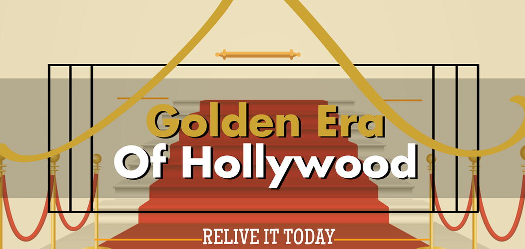 Golden Era Of Hollywood