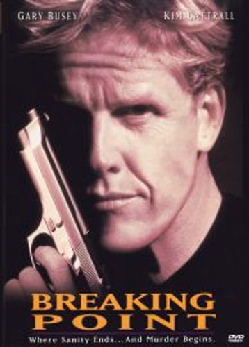 Breaking Point Gary Busey DVD