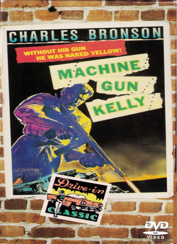 Machine Gun Kelly Charles Bronson DVD