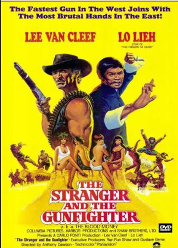 The Stranger and the Gunfighter a.k.a. Blood Money