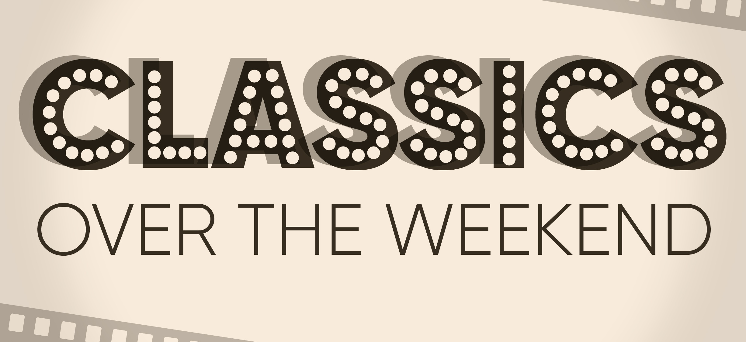Classics Over the Weekend - Infographic Classic Movies Etc