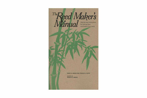 """The Reed Maker's Manual"" by Weber and Capps"