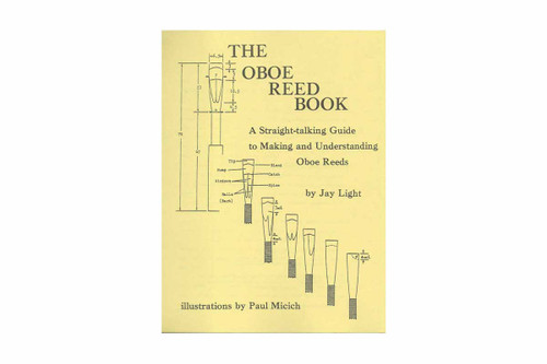 """""""The Oboe Reed Book"""" by Jay Light"""