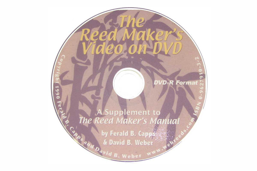 """""""The Reed Maker's Manual DVD"""" by Weber and Capps"""