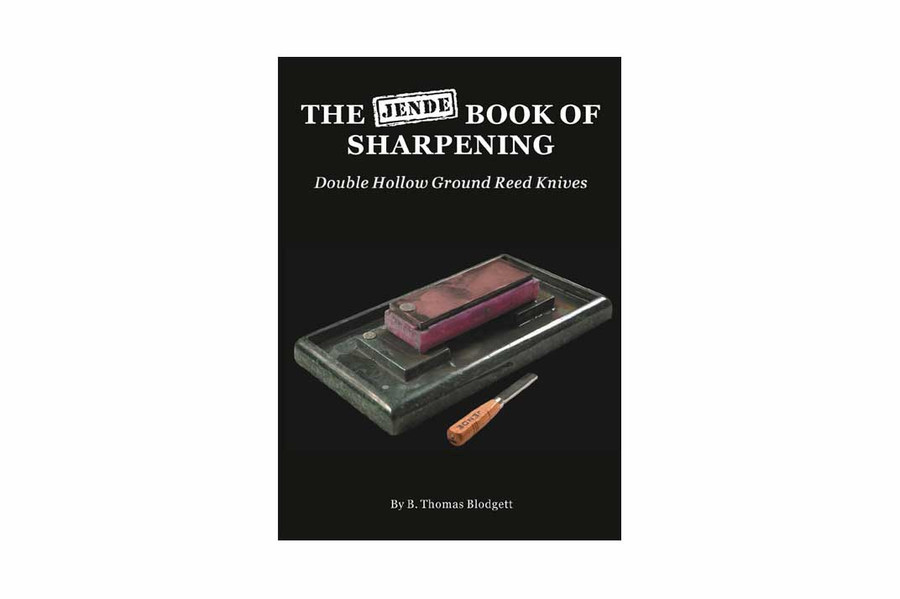 """""""The Jende Book of Sharpening Double Hollow Ground Reed Knives"""" by Tom Blodgett"""