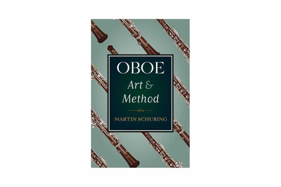 Oboe Art & Method by Martin Schuring