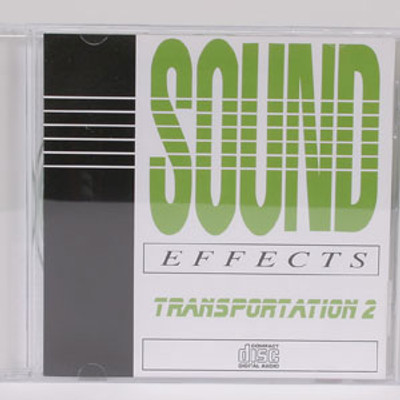 Sound Effects: Transportation 2