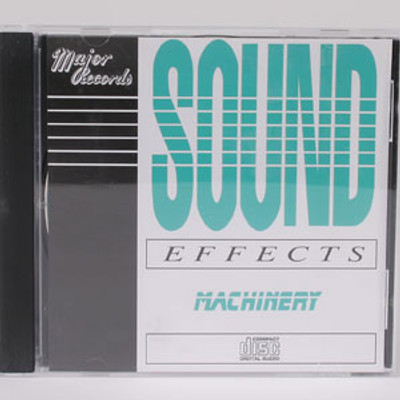 Sound Effects: Machinery