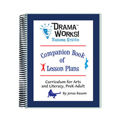 Drama Works! Companion Book of Lesson Plans