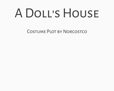 A Doll's House Costume Plot | by Norcostco