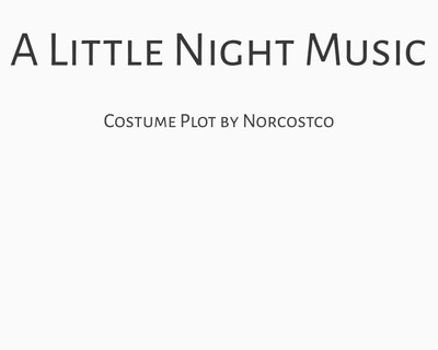 A Little Night Music Costume Plot | by Norcostco