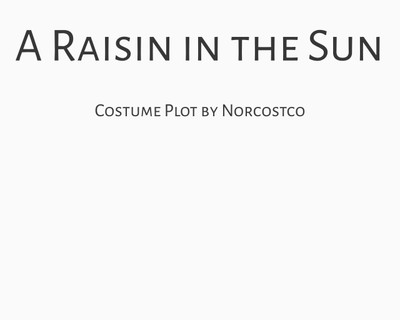 A Raisin in the Sun Costume Plot | by Norcostco