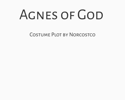 Agnes of God Costume Plot | by Norcostco