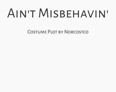 Ain't Misbehavin' Costume Plot | by Norcostco